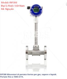 Đồng hồ đo lưu lượng hơi VORTEX RIF300 - Đại lý Riels tại Việt Nam